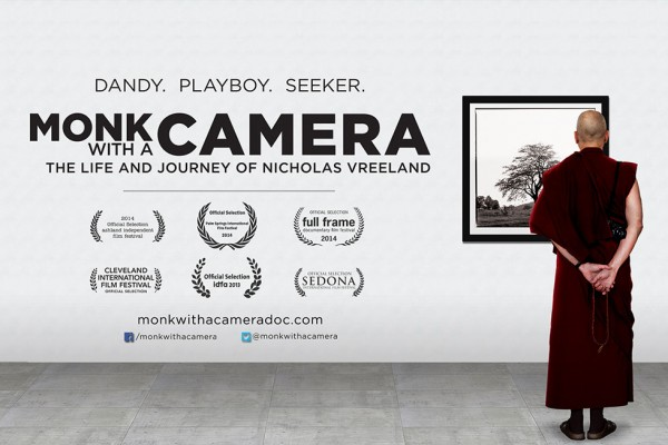 Monk With A Camera: a documentary about life and journey of Nicholas Vreeland's path to enlightenment and spirituality