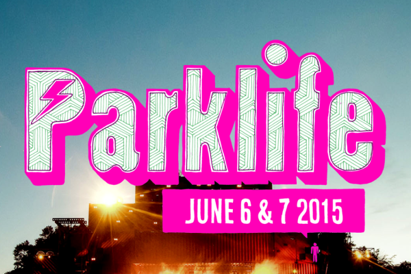 Parklife 2015 is Going to be Huge!