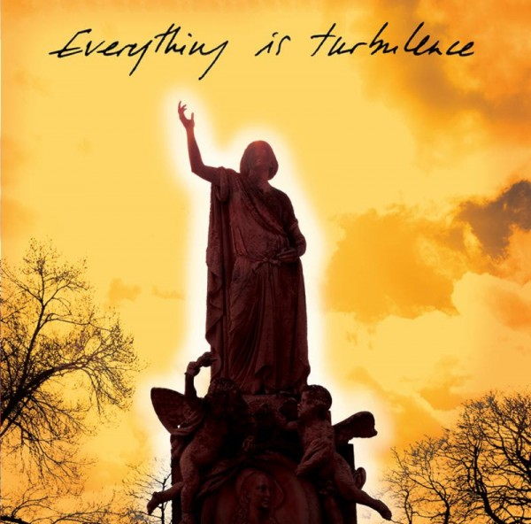 Justin Robertson's Everything is Turbulence